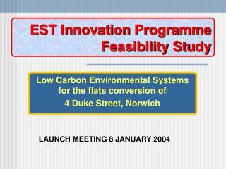 EST Innovation  Programme Feasibility Study