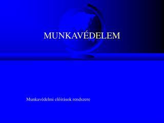 MUNKAV�DELEM
