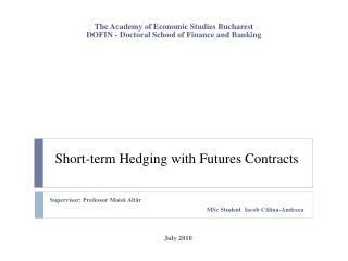 Short-term Hedging with Futures Contracts