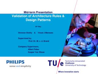 Mid-term Presentation Validation of Architecture Rules & Design Patterns 25 th  May