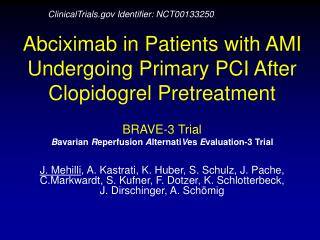 Abciximab in Patients with AMI Undergoing Primary PCI After Clopidogrel Pretreatment