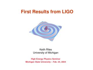 First Results from LIGO