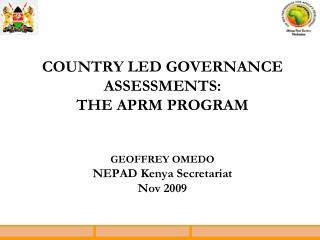 Background APRM in Kenya APRM�s Contributions in Kenya 2 nd  APRM Review Process Challenges