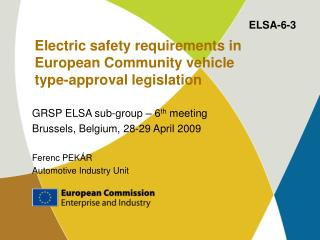 Electric safety requirements in European Community vehicle  type-approval legislation