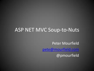ASP NET MVC Soup-to-Nuts