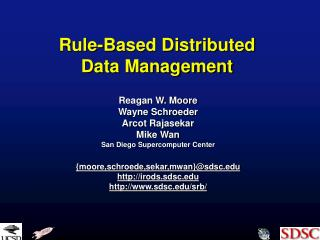 Rule-Based Distributed Data Management