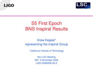 S5 First Epoch BNS Inspiral Results