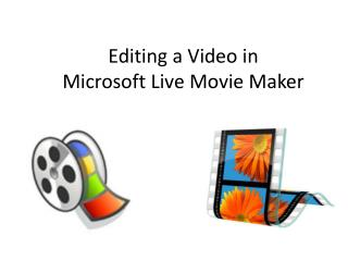Editing a Video in  Microsoft Live Movie Maker