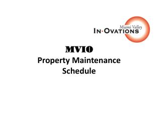 MVIO Property Maintenance Schedule