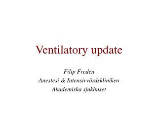 Ventilatory update