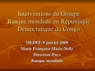 Interventions du Groupe  Banque mondiale en République Démocratique du Congo
