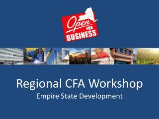 Regional CFA Workshop Empire State Development