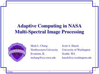 Adaptive Computing in NASA Multi-Spectral Image Processing