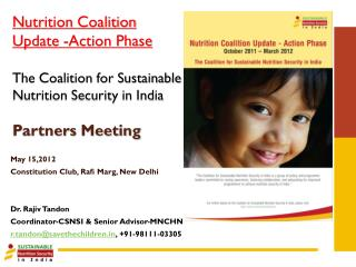 May 15,2012 Constitution Club, Rafi  Marg , New Delhi Dr. Rajiv Tandon