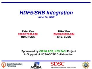 HDF5/SRB Integration June 14, 2006