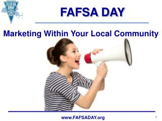 FAFSA DAY Marketing Within Your Local Community