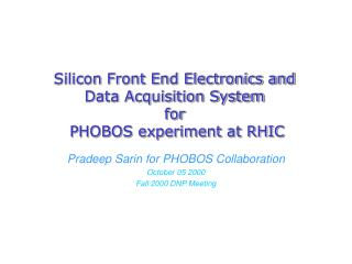 Silicon Front End Electronics and  Data Acquisition System  for  PHOBOS experiment at RHIC