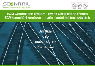 ECM Certification System  -  Swiss Certification results