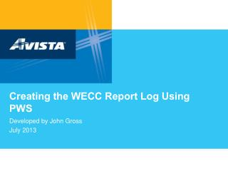 Creating the WECC Report Log Using PWS