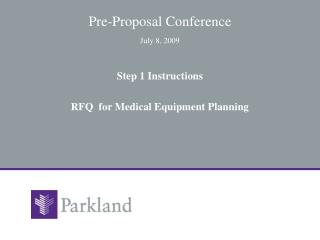 Pre-Proposal Conference July 8, 2009