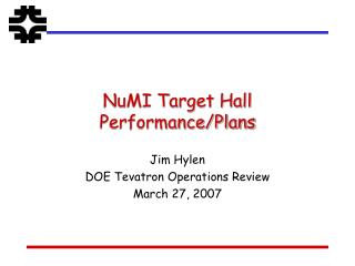 NuMI Target Hall Performance/Plans