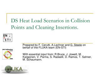 DS Heat Load Scenarios in Collision  P oints and Cleaning  I nsertions.