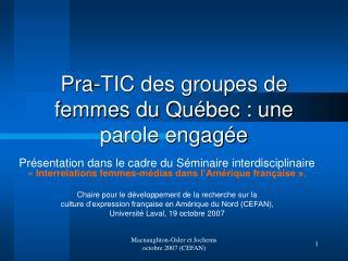 Pra-TIC des groupes de femmes du Qu�bec : une parole engag�e