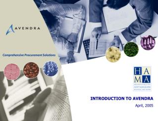 INTRODUCTION TO AVENDRA April, 2005