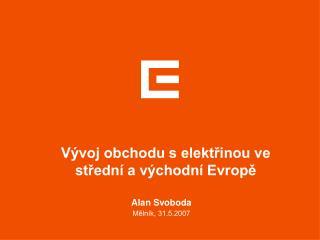 Vývoj obchodu s elektřinou ve střední a východní Evropě