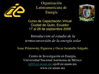 Curso de Capacitación Virtual Ciudad de Quito, Ecuador 17 al 28 de septiembre 2009