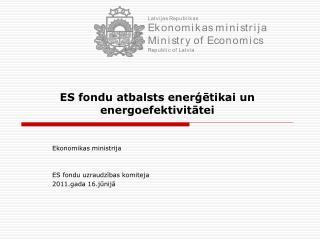 ES fondu atbalsts enerģētikai un energoefektivitātei
