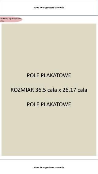 POLE PLAKATOWE ROZMIAR 36.5 cala x 26.17 cala POLE PLAKATOWE