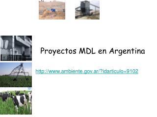 Proyectos MDL en Argentina ambiente.ar/?idarticulo=9102