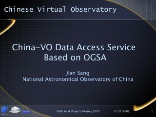 China-VO Data Access Service  Based on OGSA
