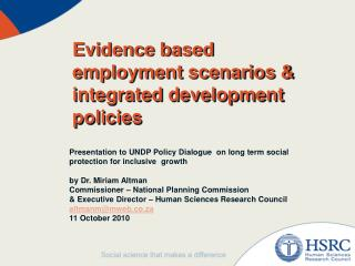 Evidence based employment scenarios &  integrated development policies