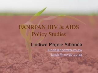 FANRPAN HIV & AIDS  Policy Studies
