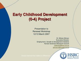 Early Childhood Development  (0-4) Project
