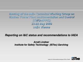 Reporting on I&C status and recommendations to IAEA