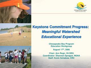 Keystone Commitment Progress: Meaningful Watershed  Educational Experience