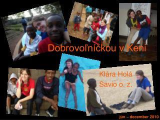 Dobrovoľníčkou v Keni