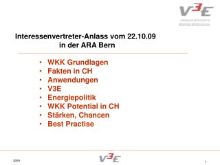 Interessenvertreter-Anlass vom 22.10.09 in der ARA Bern