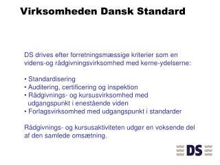 Virksomheden Dansk Standard