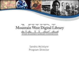 Sandra McIntyre Program Director