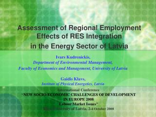 Assessment of Regional Employment Effects of  RES Integration  in the Energy Sector of Latvia