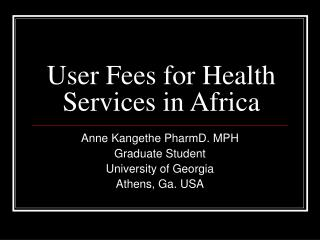 User Fees for Health Services in Africa