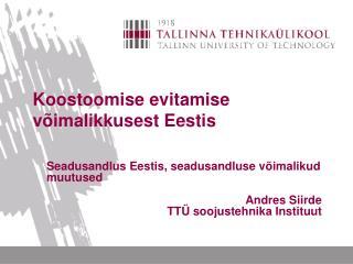 Koostoomise evitamise võimalikkusest Eestis