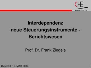 Interdependenz  neue Steuerungsinstrumente - Berichtswesen