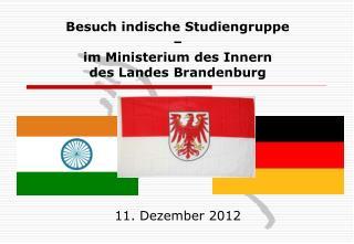 Besuch indische Studiengruppe  – im Ministerium des Innern  des Landes Brandenburg