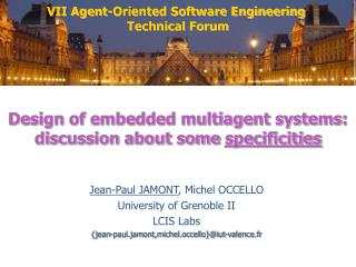 Design of embedded multiagent systems: discussion about some  specificities