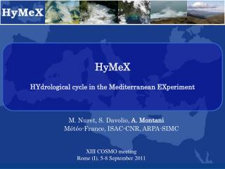 HyMeX HYdrological cycle in the Mediterranean EXperiment